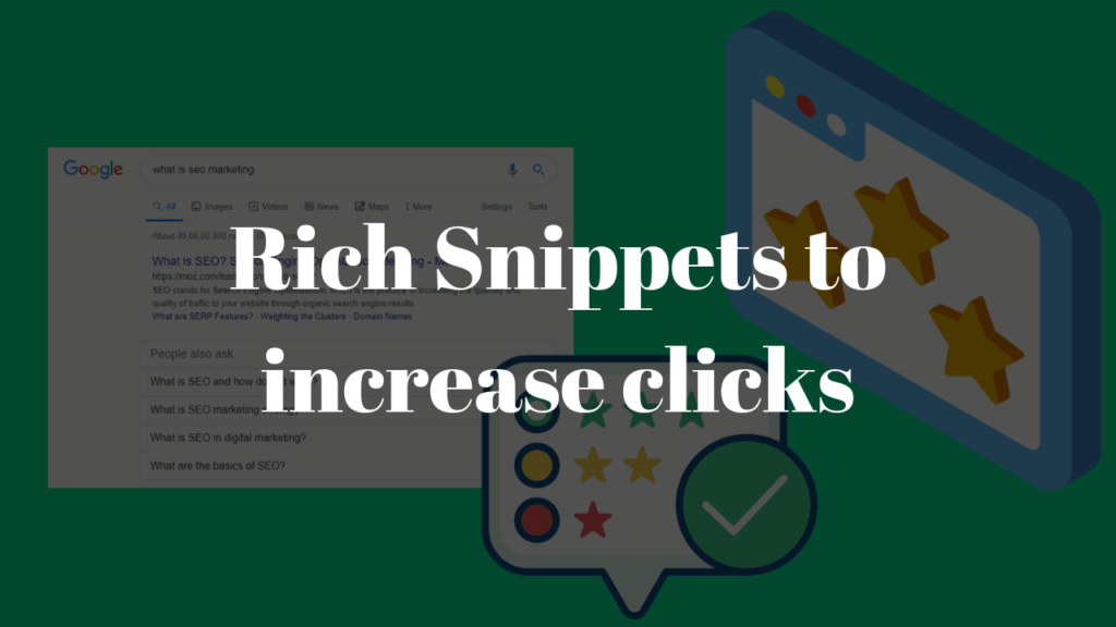 How you can improve SEO rankings using Rich snippets