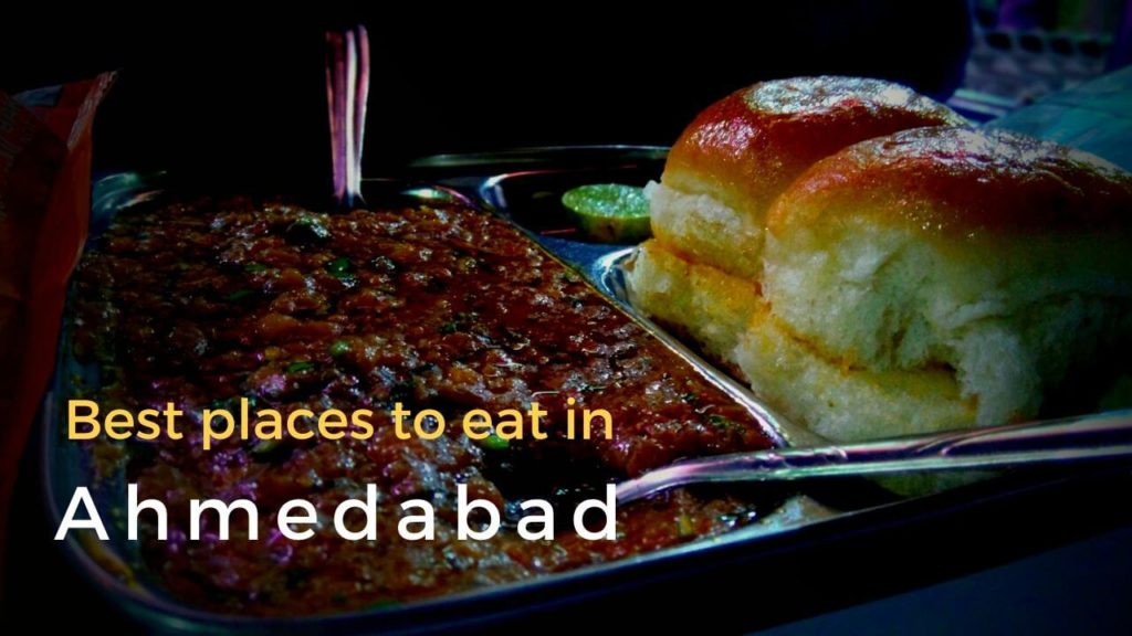 Best places to eat in Ahmedabad tourist places