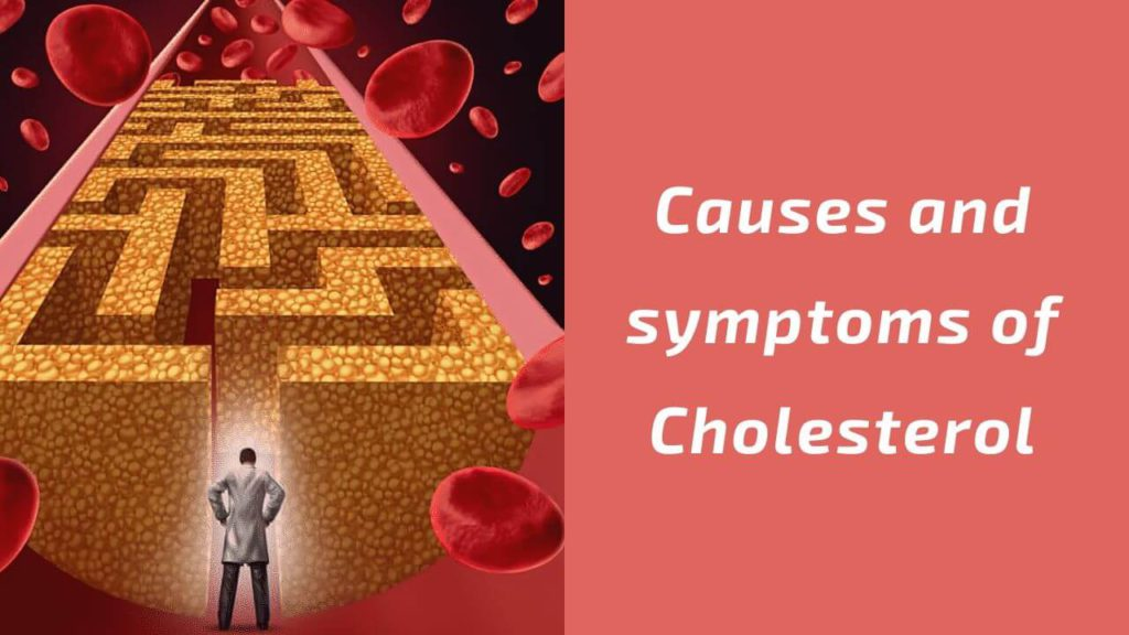 causes and symptoms of cholesterol