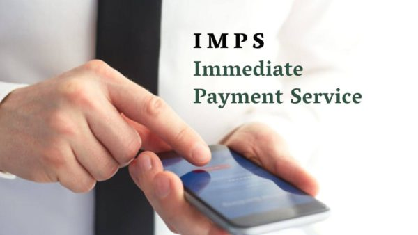Full form of IMPS is Immediate Payment Service