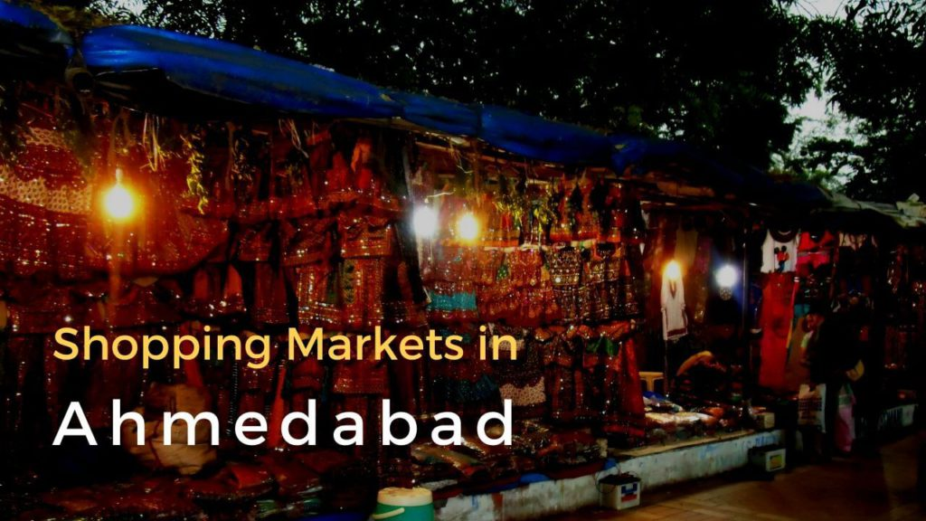 Shopping Markets in Ahmedabad